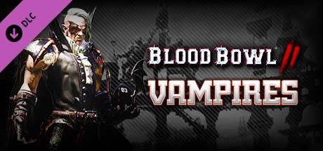 Blood Bowl 2 - Vampire DLC