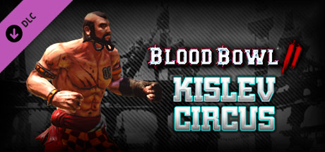 Blood Bowl 2 - Kislev Circus DLC