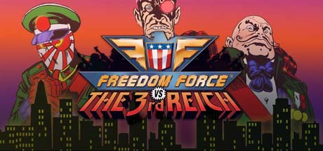 Freedom Force Vs The 3Rd Reich